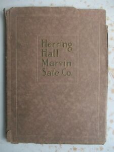Herring Hall Marvin Save Company SAFES, Vaults, Doors Etc. 1915 Catalog
