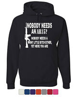 Nobody Needs An AR15? Hoodie Funny Political Gun Rights Sweatshirt
