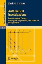 Arithmetical Investigations: Representation Theory, Orthogonal Polynomials, and