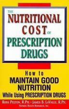 Nutritional Cost of Prescription Drugs, Pelton, Ross, Good Book