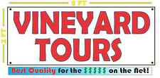 VINEYARD TOURS Banner Sign NEW Larger Size for Wine Country Liquor Store