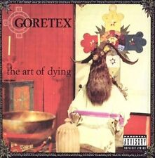 The Art of Dying [PA] by Goretex (CD, Oct-2004, Psycho+Logical-Records) NEW