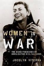 Women in War: The Micro-processes of Mobilization in El Salvador (Oxford Studies