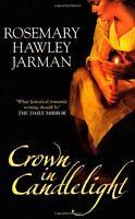 ROSEMARY HAWLEY JARMAN ___ CROWN IN CANDLELIGHT __ BRAND NEW __ FREEPOST UK