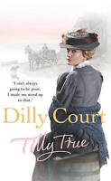 Tilly True, Court, Dilly, Very Good Book