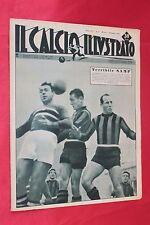 Rivista IL CALCIO e il CICLISMO ILLUSTRATO Anno 1948 N°51 GEI NAY E BERTUCCELLI