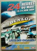 LE MANS 24 HOUR ENDURANCE CAR RACE June 2009 Official ENTRY List Booklet