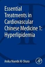 Essential Treatments in Cardiovascular Chinese Medicine : Hyperlipidemia by...