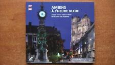 REGIONALISME SOMME - PICARDIE / AMIENS A L'HEURE BLEUE - PHOTOGRAPHIES TRILINGUE