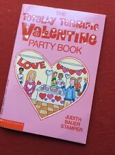 Totally Terrific Valentine Party Book Scholastic snacks, decorations, games