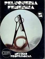 Método profesional de peluquería femenina, vol. II. VV. AA.