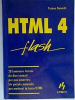 HTML 4 flashDaniotti tizianoApogeo informaticaprogrammazione software c nuovo