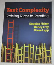 """""""Text Complexity: Raising Rigor in Reading"""" by Fisher, Frey & Lapp"""