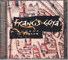 FRANCIS GOYA In Moscow (CD) NEW