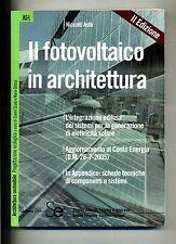 Niccolò Aste # IL FOTOVOLTAICO IN ARCHITETTURA # Sistemi Editoriali 2006