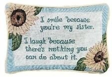 Manual 12.5 x 8.5-Inch Decorative Throw Pillow, I Smile I Laugh/Sister, New, Fre
