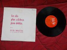 les dix plus célèbres paso-dobles par Luis Miguel - disque Bel-Air n° 321011
