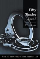 Fifty Shades Freed: Book Three of the Fifty Shades Trilogy (Fifty Shades of Grey