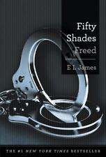 Fifty Shades Freed: Book Three of the Fifty Shades Trilogy Fifty Shades of Grey