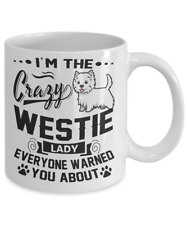 CRAZY WESTIE LADY MUG, WEST HIGHLAND WHITE TERRIER, WESTIE MUG