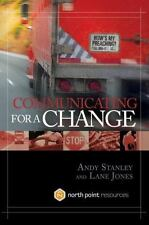 Communicating for a Change by Andy Stanley and Lane Jones (2006, Hardcover)