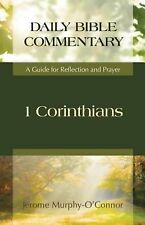 1 Corinthians: A Guide for Reflection and Prayer (Daily Bible Commentary), O'Con
