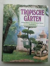 Tropische Gärten Tempel- Palastgärten Botanische Kolonialstil Gartenstaltung