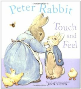 Peter Rabbit Touch and Feel Book by Potter, Beatrix Paperback Book The Cheap