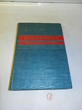 Periodontia by Henry M. Goldman, Third Edition, 1953