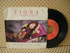 Fiona Franklyn Busted up on love -  45g 7'' (B3)