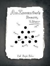 An Inventor's Dream : The Pythagorean by Chad Douglas Bulau (2012, Paperback)