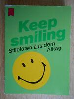Blay,Elisabeth.Keep Smiling Stilblüten aus dem Alltag Heyne MINI 33/93 Horn grün