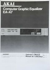 AKAI EA-A7 Stereo Graphic Equalizer USER MANUAL & SERVICE MANUAL