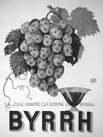 PUBLICITÉ DE PRESSE 1932 BYRRH VINS GÉNÉREUX AU QUINQUINA - GRAPPE DE RAISINS