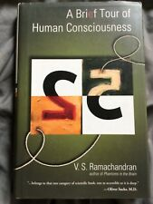 A Brief Tour of Human Consciousness by V.S. Ramachandran (2004, Hardcover)