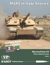 M1A1 SA IN IRAQI SERVICE WARMACHINES 04 PHOTO REFERENCE BOOK