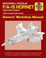 McDonnell Douglas F/A-18 Hornet And Super Hornet Owners' Worksh... 9781785210549