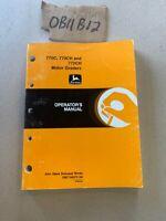 John Deere 770C 770CH 772CH Motor Grader Owner Operator Manual OMT164272 NOS