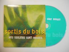 SORTIS DU BOIS : MES SOULIERS SONT ROUGES [ CD SINGLE ]