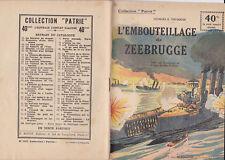 Collection Patrie - L'Embouteillage de Z. - N°100-EO - 1918  TBE Toudouze