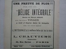 12/1910 PUB HELICE CHAUVIERE INTEGRALE TRAIN MOTEUR ANZANI ORIGINAL FRENCH AD