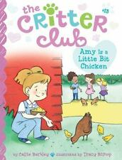 Amy Is a Little Bit Chicken (The Critter Club)-ExLibrary