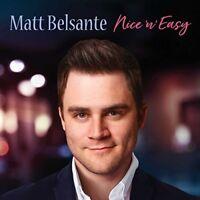 Matt Belsante - Nice 'N' Easy [New CD]