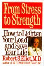 From Stress to Strength: How to Lighten Your Load and Save Your Life-ExLibrary