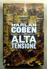 Harlan Coben, Alta tensione, Ed. Mondadori, 2013