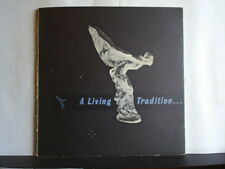 A LIVING TRADITION - J.R. BUCKLEY Paperback Story of Rolls-Royce & Bentley 1958?