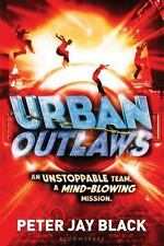 Urban Outlaws by Peter Jay Black (2015, Paperback)