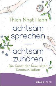achtsam sprechen - achtsam zuhören ► Thich Nhat Hanh (Taschenbuch) ►►►UNGELESEN