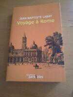Jean-Baptiste LABAT - VOYAGE EN ITALIE - Editions des équateurs