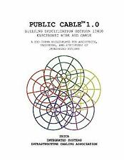 Public Cable 1. 0 : Building Specification Section 13410; Electronic Wire and Ca
